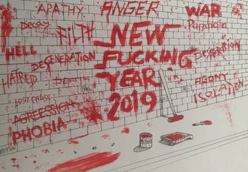 New Fuc-ing Year 2019 (Acrylic  Pen) by zhe-holti
