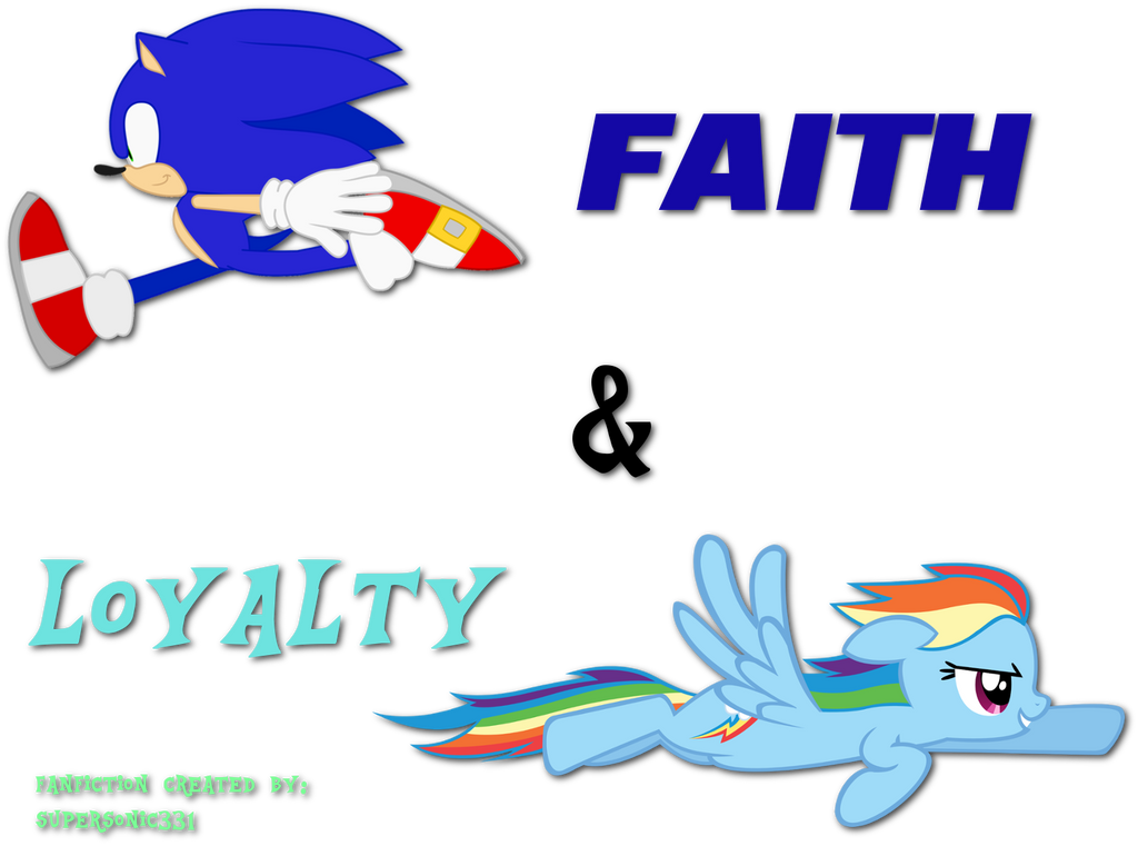Faith And Loyalty Sonic And Rainbow Dash Ch 1 By Supersonic331 On Deviantart