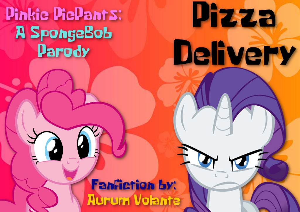 pinkie piepants pizza delivery parody by supersonic331 on deviantart