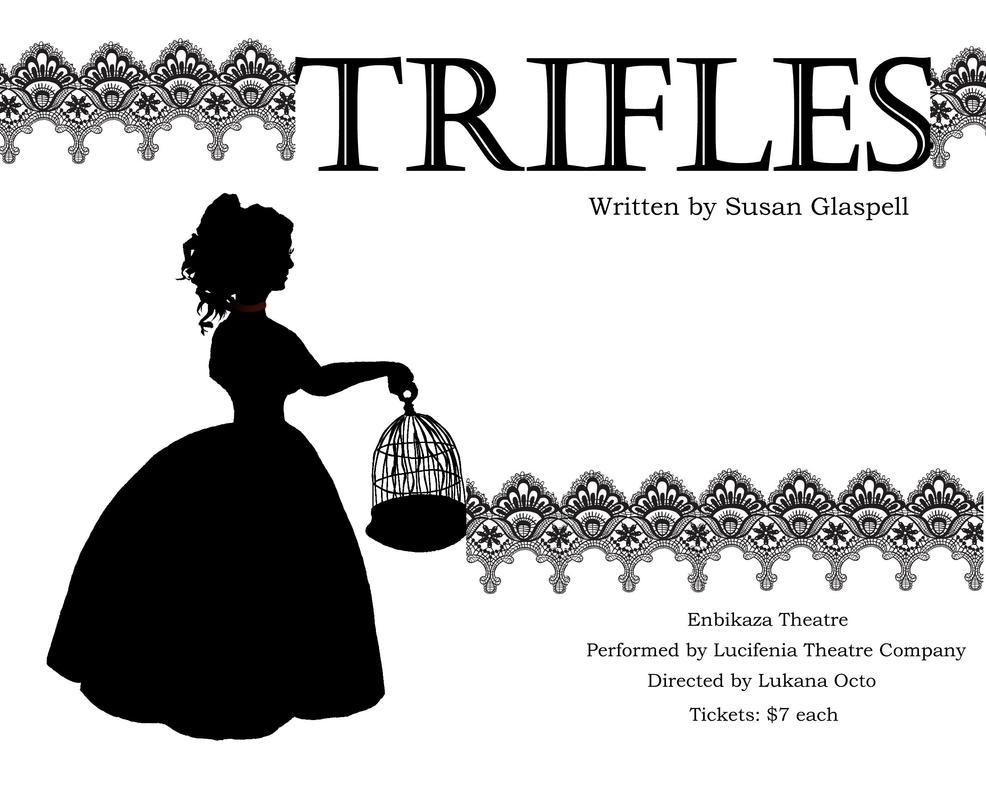 """trifles a murder mystery with a """"trifles"""" is a murder mystery that explores gender relationships, power between the  sexes, and the nature of truth according to webster dictionary trifle represent something of little value, substance, or importance the play trifles demonstrates how men have."""