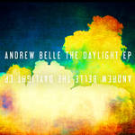 NEW Andrew Belle - THE DAYLIGHT EP by Doctor-Pencil