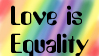 Love Is Equality Stamp by Akanegasaki