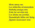 Idiots annoy me by tonymec
