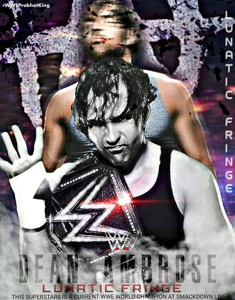 Dean Ambrose Wallpaper By PRABHAT KING PrabhatKing