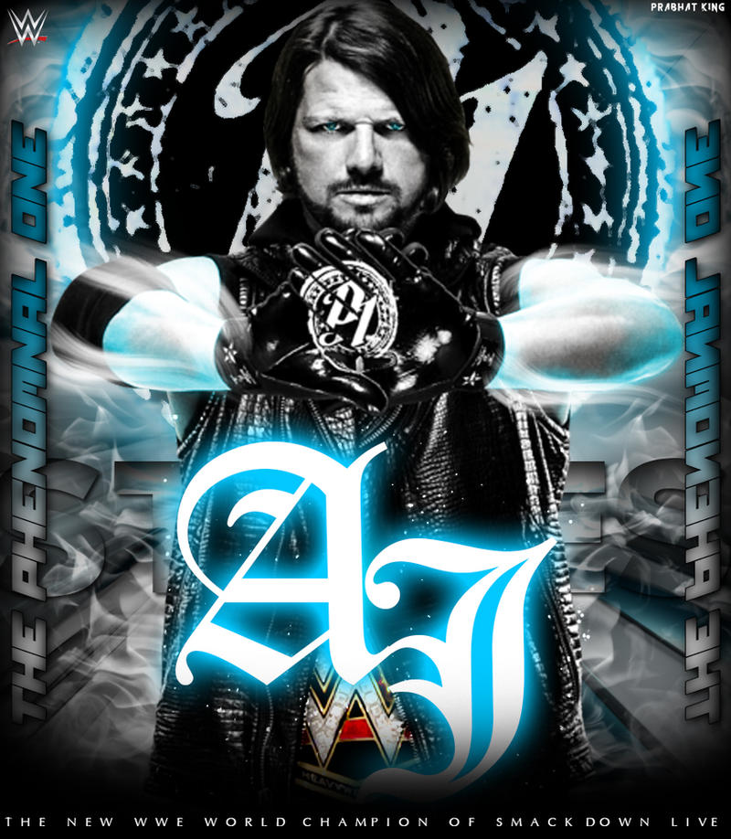 The Phenomenal One Aj Styles Wallpaper By Prabhat By