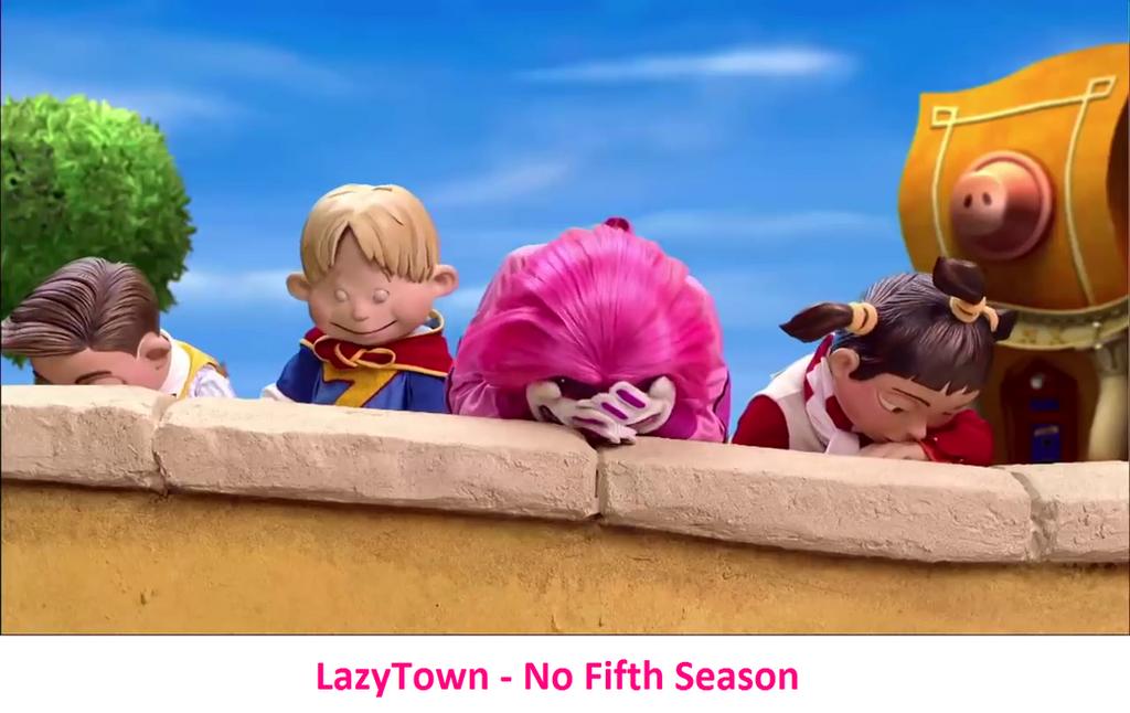 LazyTown - No Fifth Season by FrancisRG