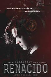 Renacido - Larryrt69 // book cover by FranceEditions