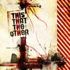 ThIS THAT THE OTHER - poster by DOSE-productions