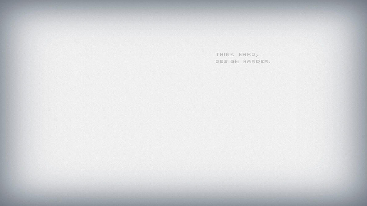 think hard, design harder by omer-oGD
