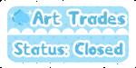 DA Button: Art Trades Closed by miemie-chan3