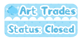DA Button: Art Trades Closed by miemie-chan3