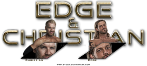 Edge and Christian - Look in their Eyes