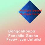 DanganRonpa Free+ Fanchild Gacha [OPEN] 6/15
