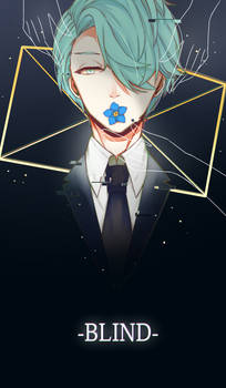 [Mystic Messenger] -BLIND-
