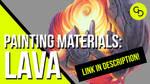 Painting Materials: Lava Tutorial by Joliet