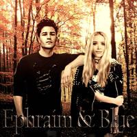 Blue and Ephraim
