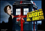Welcome to the Tardis Mr Smith