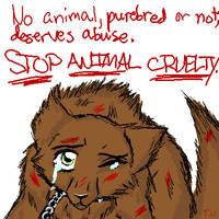 Anti-Animal Cruelty by TemariUchiha