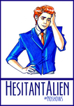 Hesitant Alien #NoShows