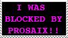 Blocked by prosaix stamp by Jezzy-Fezzy