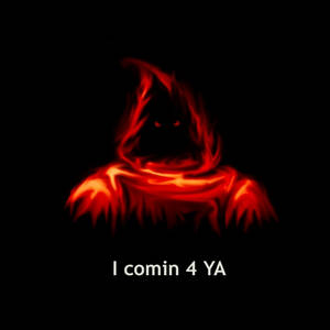 I comin 4 YA