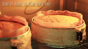 How To Bake A Flat Top Cake by AbbyShue