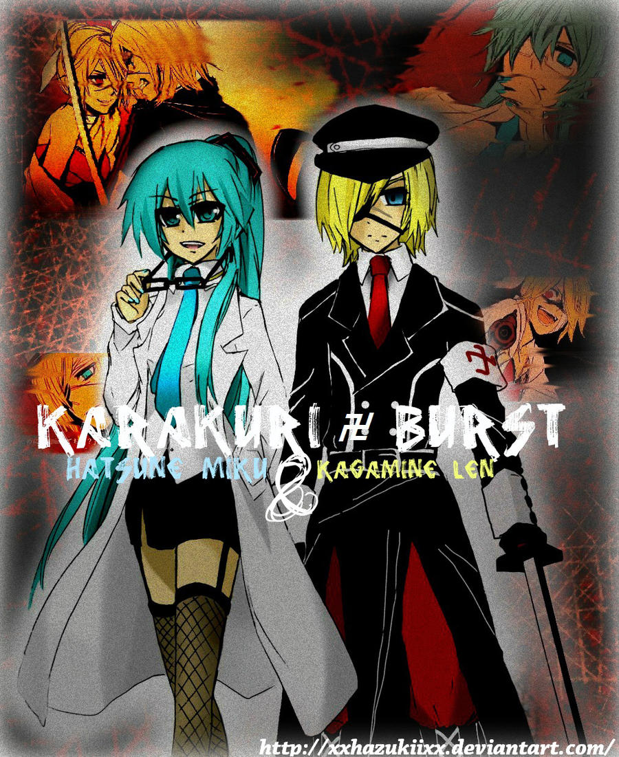 KaraKuri BURST - Miku,Len by xxHazukiixx