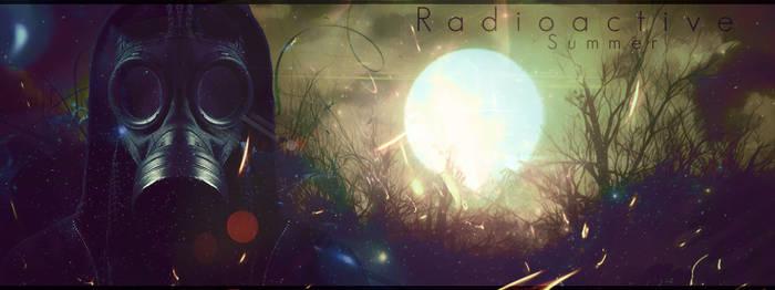 Radioactive Summer