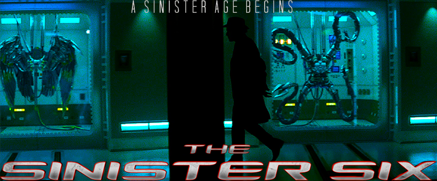 Sinister Six Movie Poster by UltimateSpideyFan on DeviantArt