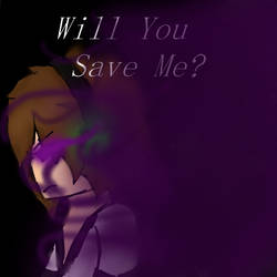 [EnderLox] Will You Save Me?