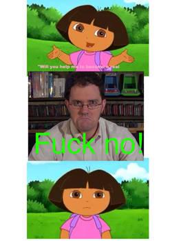 AVGN tells Dora no