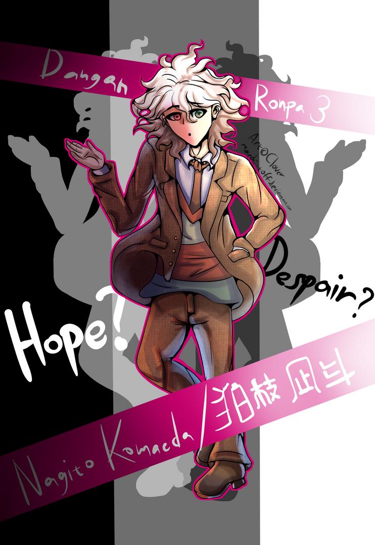 [Dangan Fanart] hOpE oR dEsPaIr? (Nagito Komaeda)~ by Maechi-Toff
