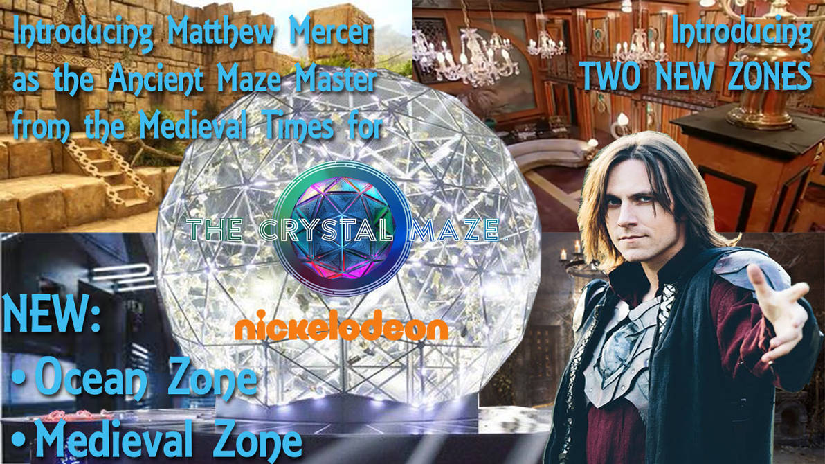 The Crystal Maze Concept: Matthew Mercer