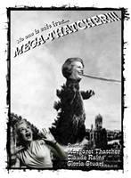 Mega-Thatcher by goafertography