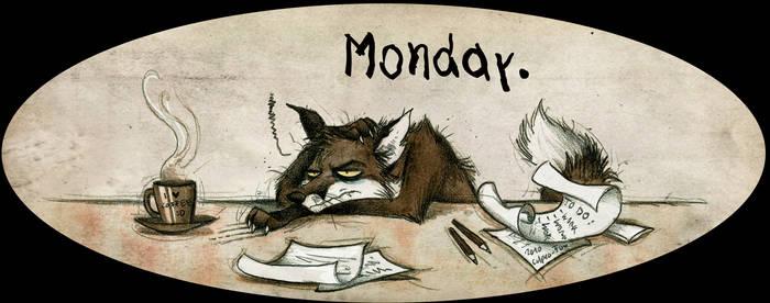 Monday by Culpeo-Fox