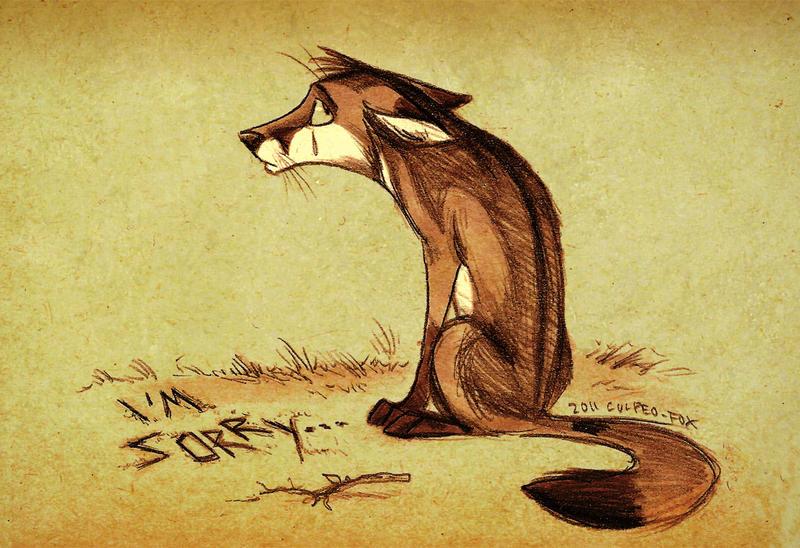 Sorry. by Culpeo-Fox
