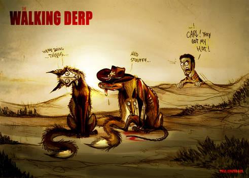 The Walking Derp