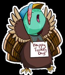 Happy Turkeyday! by Dragontrap
