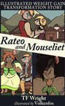 Rateo and Mouseliet [Patreon Illustrated Story]