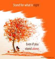 Stand for what's right by Pupaveg