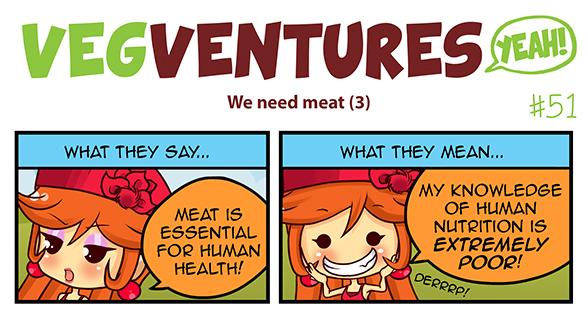 VV51: We need meat (3) by Pupavegan