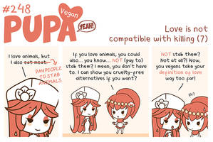 #248: Love is not compatible with killing (7) by Pupaveg