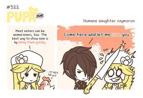 #322: Humane slaughter oxymoron by Pupaveg