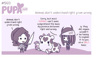 #560: Animals don't understand right from wrong by Pupaveg