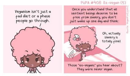 #408: Ex-vegan (5) by Pupaveg