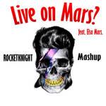 Live on Mars (Feat. Elsa Mars) by RocketDesignRE