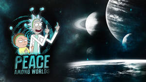 Peace Among Worlds - Rick and Morty