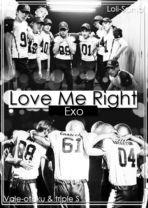 Exo Love Me Right By Valeotakuytriples On Deviantart