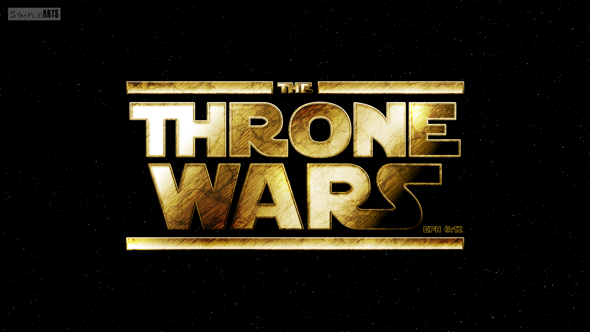 The Throne Wars- Ephesians 6:12 by SympleArts