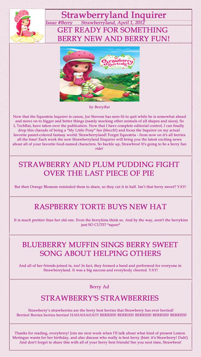 Strawberryland Inquirer! by JoeStevensInc